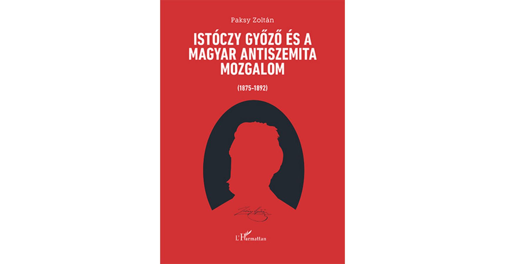 Istóczy Győző és a magyar antiszemita mozgalom (1875-1892)