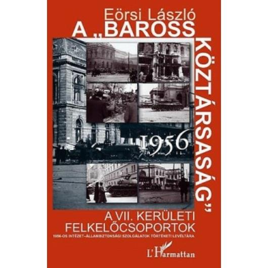 A Baross Köztársaság 1956