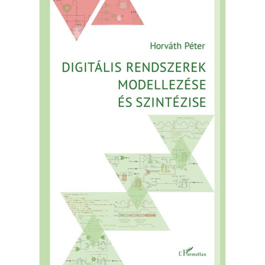 Digitális rendszerek modellezése és szintézise