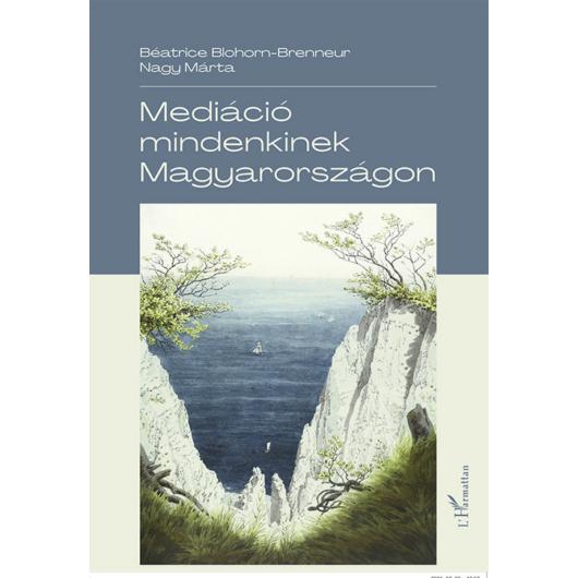 Mediáció mindenkinek Magyarországon