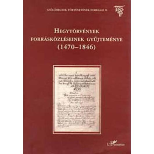 Hegytörvények forrásközléseinek gyűjteménye 1470-1846