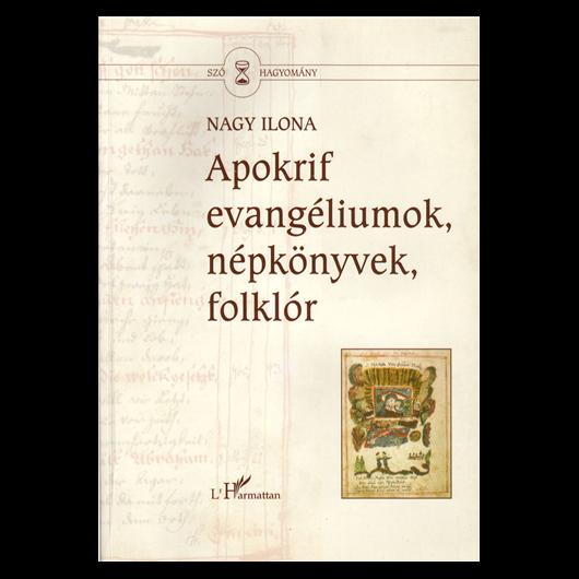 Apokrif evangéliumok, népkönyvek, folklór