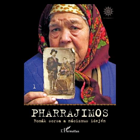Pharrajimos - Romák sorsa a nácizmus idején
