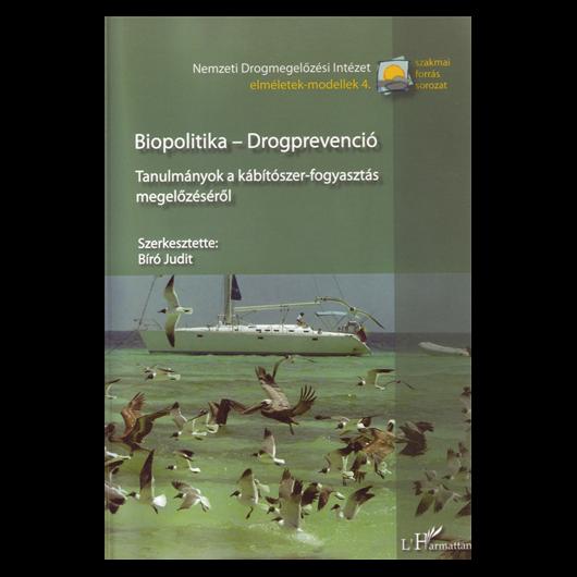 Biopolitika - Drogprevenció