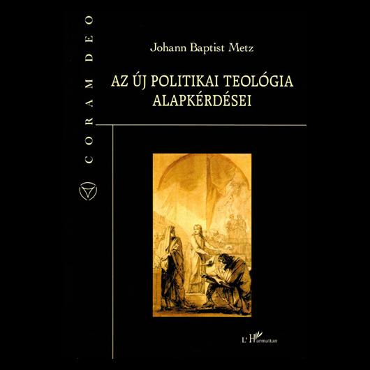 Az új politikai teológia alapkérdései