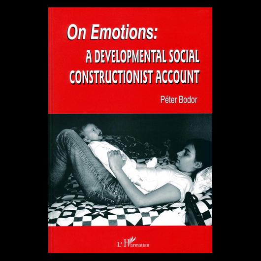 On Emotions - A Developmental Social Constructionist Account