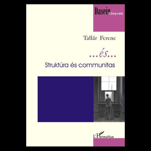 ...és... - Struktúra és communitas