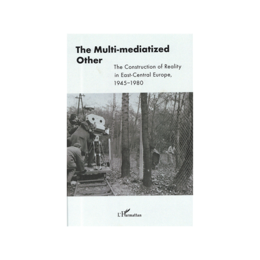 The Multi-mediatized Other