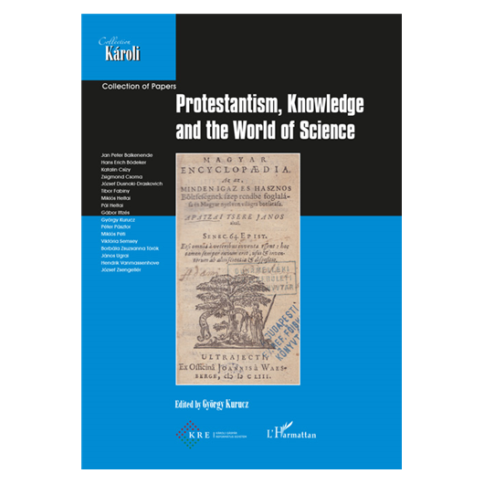 Protestantism, Knowledge and the World of Science