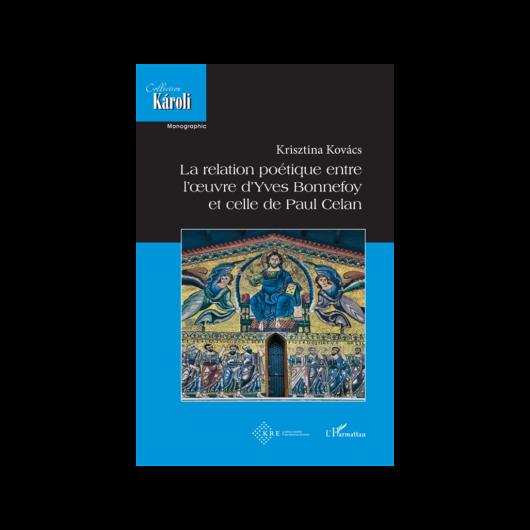 La relation poétique entre l'œuvre d'Yves Bonnefoy et celle de Paul Celan