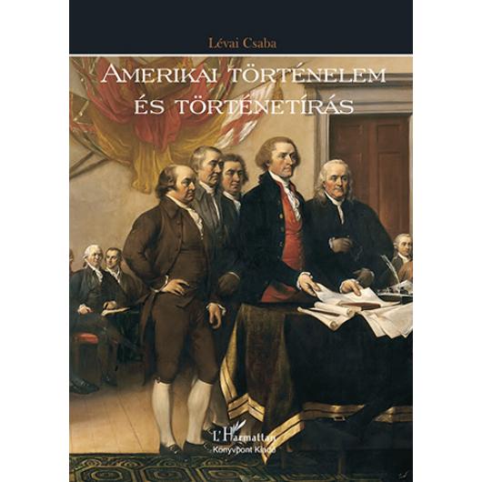 Amerikai történelem és történetírás