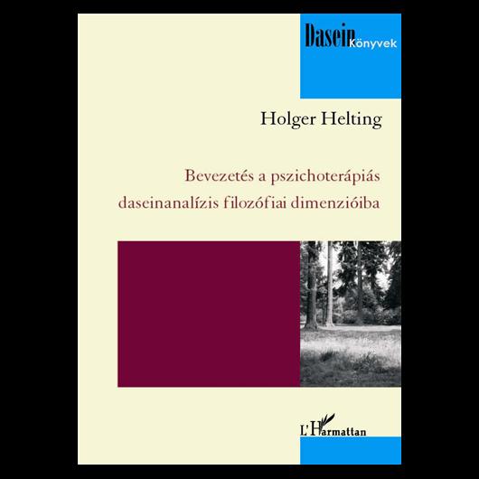 Bevezetés a pszichoterápiás daseinanalízis filozófiai dimenzióiba