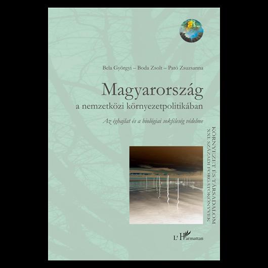 Magyarország a nemzetközi környezetpolitikában