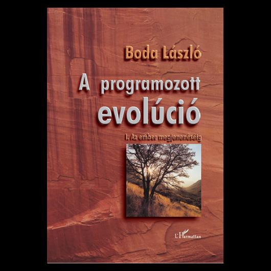 A programozott evolúció I. Az ember megjelenéséig