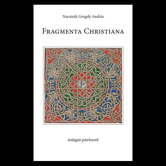 Fragmenta Christiana (Teológiai patchwork)