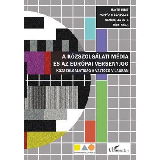 A közszolgálati média és az európai versenyjog