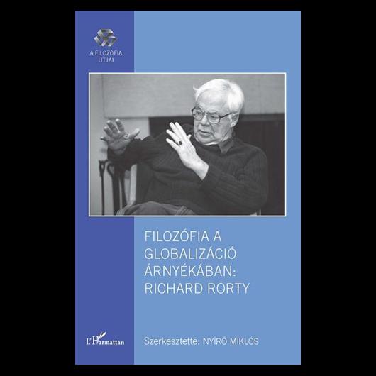 Nyírő Miklós (szerk.): Filozófia a globalizáció árnyékában: Richard Rorty