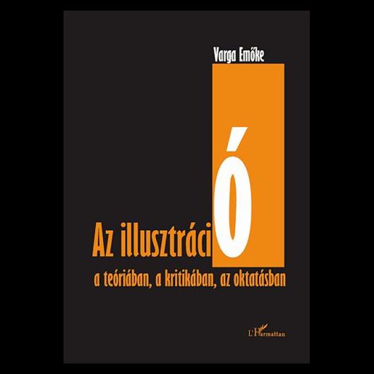 Az illusztráció a teóriában, a kritikában, az oktatásban