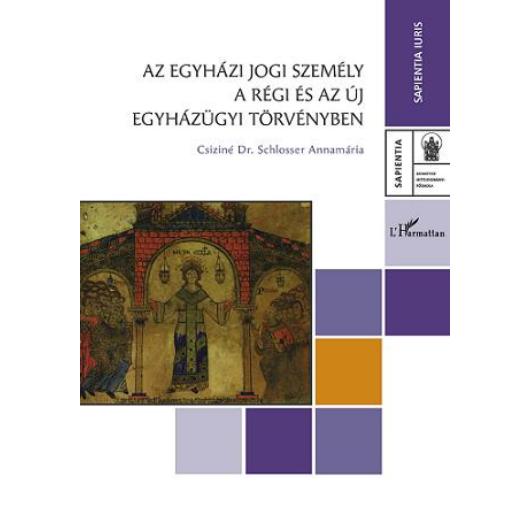 Az egyházi jogi személy a régi és az új egyházügyi törvényben