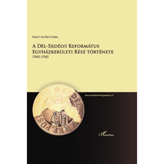 A dél-erdélyi református egyházkerületi rész története