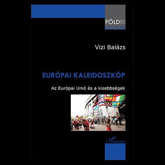 Európai kaleidoszkóp – Az Európai Unió és a kisebbségek