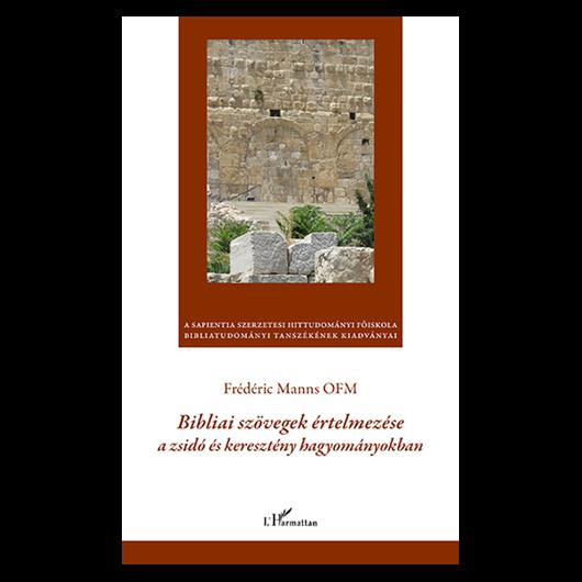 Bibliai szövegek értelmezése a zsidó és keresztény hagyományokban