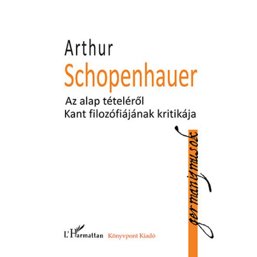 Az alap tételéről – Kant filozófiájának kritikája
