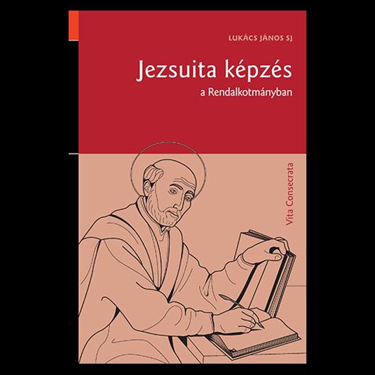 Jezsuita képzés a rendalkotmányban
