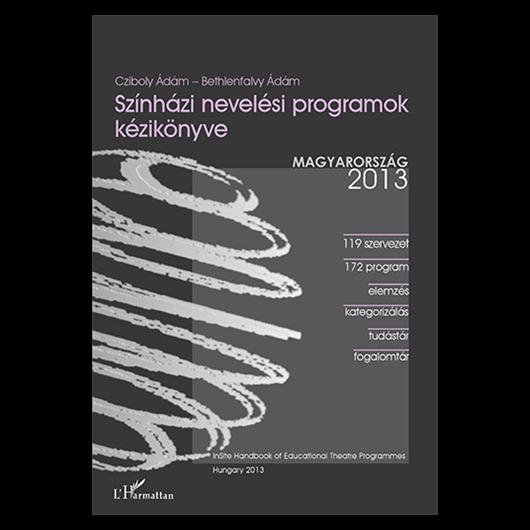 Színházi nevelési programok kézikönyve 2013