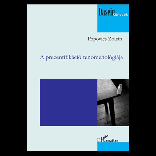 A prezentifikáció fenomenológiája