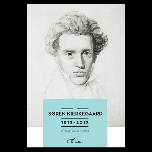 Soren Kierkegaard 1813–2013