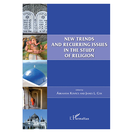 New Trends and Recurring issues in the Study of Religion