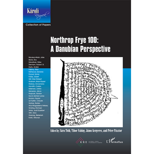 Northrop Frye 100:  A Danubian Perspective