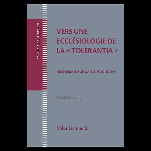 Vers une eccle? siologie de la tolerantia