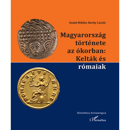 Magyarország története az ókorban: Kelták és rómaiak
