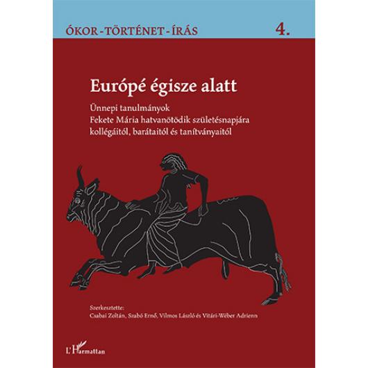 Európé égisze alatt