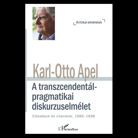 A transzcendentálpragmatikai diskurzuselmélet