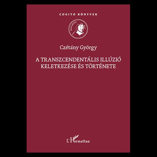 A transzcendentális illúzió keletkezése és története