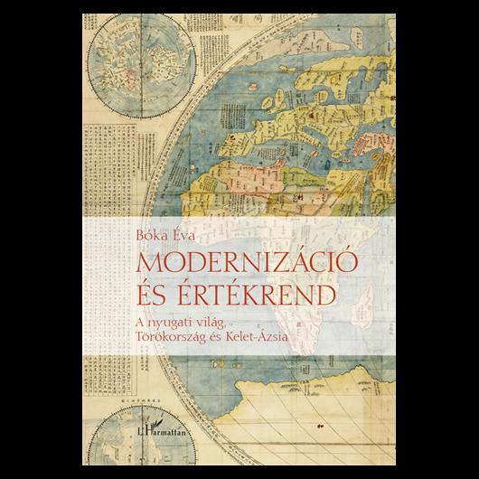 Modernizáció és értékrend történelmi perspektívában