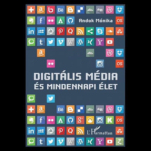 Digitális média és mindennapi élet