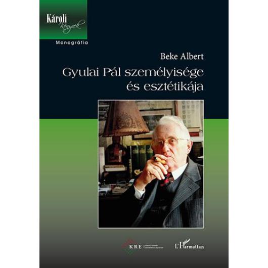 Gyulai Pál személyisége és esztétikája