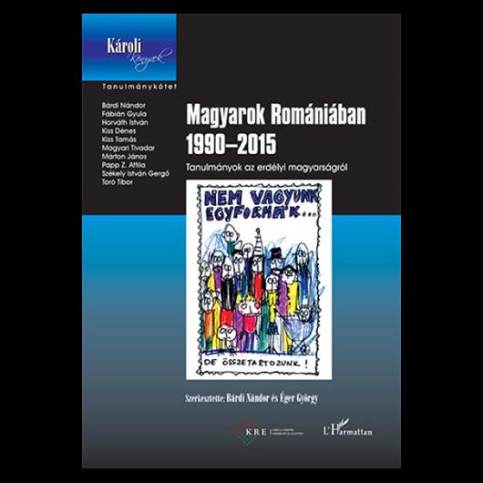 Magyarok Romániában 1990-2015