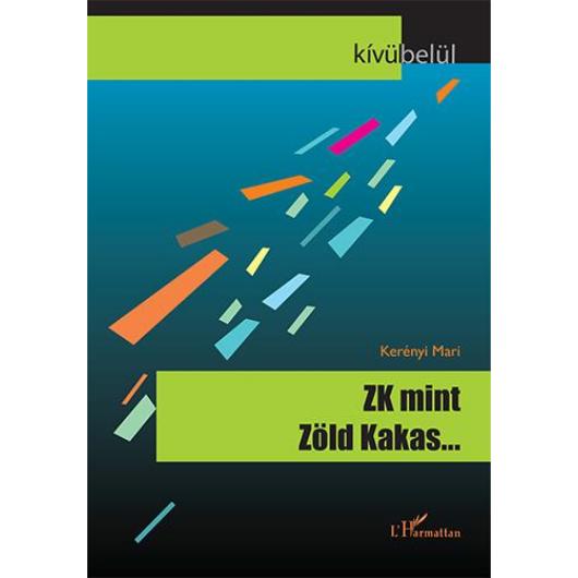 ZK, mint Zöld Kakas