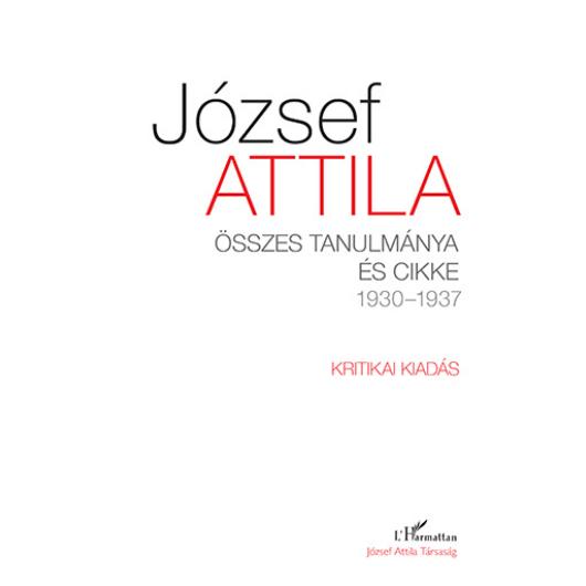 József Attila - Összes tanulmánya és cikke 1930 – 1937