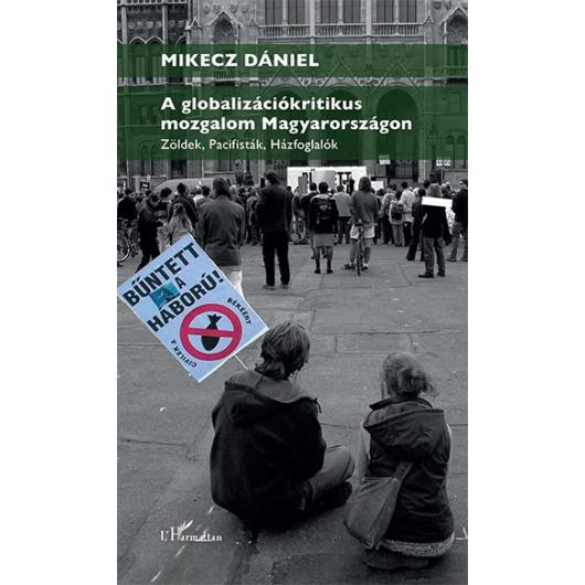 A globalizációkritikus mozgalom Magyarországon