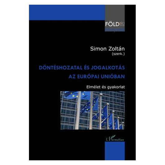 Döntéshozatal és jogalkotás az Európai Unióban