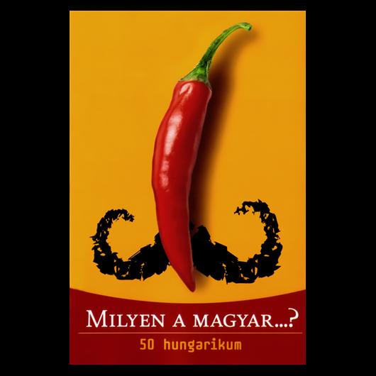 Milyen a magyar? - 50 hungarikum