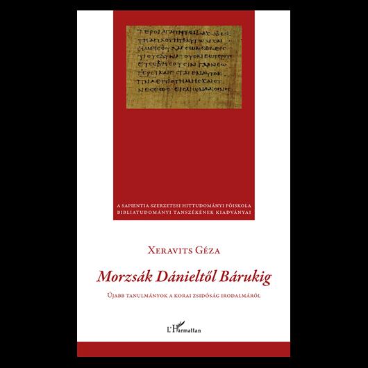 Morzsák Dánieltől Bárukig