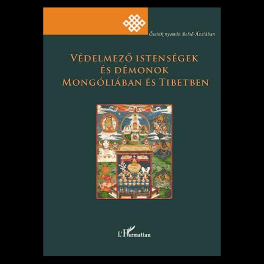 Védelmező istenségek és démonok Mongóliában is Tibetben
