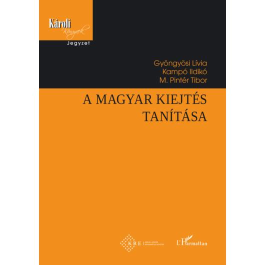 A magyar kiejtés tanítása